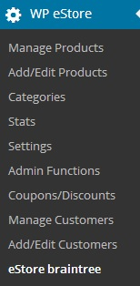 screenshot showing how to access the braintree addon in the estore settings