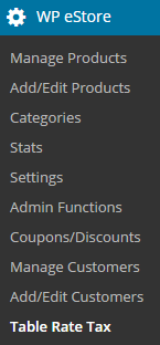 screenshot showing how to access the estore table rate tax addon by item types menu