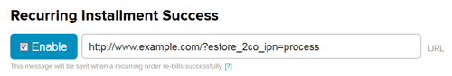 2checkout-ins-recurring-installment-started-setting