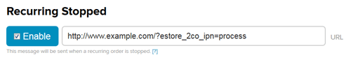 2checkout-ins-recurring-installment-stopped-setting