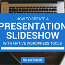 How to Create a Slideshow in WordPress