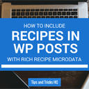 How to Include Recipes in WordPress Posts