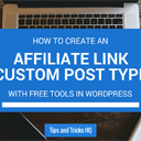 How to Create a Custom Post Type for Affiliate Links
