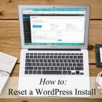 how-to-reset-a-wordpress-install