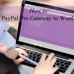 how-to-add-paypal-payment-pro-to-woocommerce