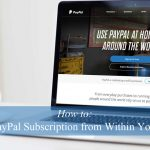 how-to-cancel-a-paypal-subscription