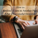 how-to-redirect-users-after-successful-download