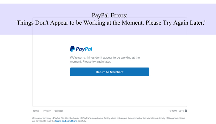 PayPal Error: Things Don't Appear to be Working at the