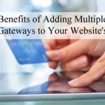 benefits-of-adding-multiple-payment-gateways-to-checkout